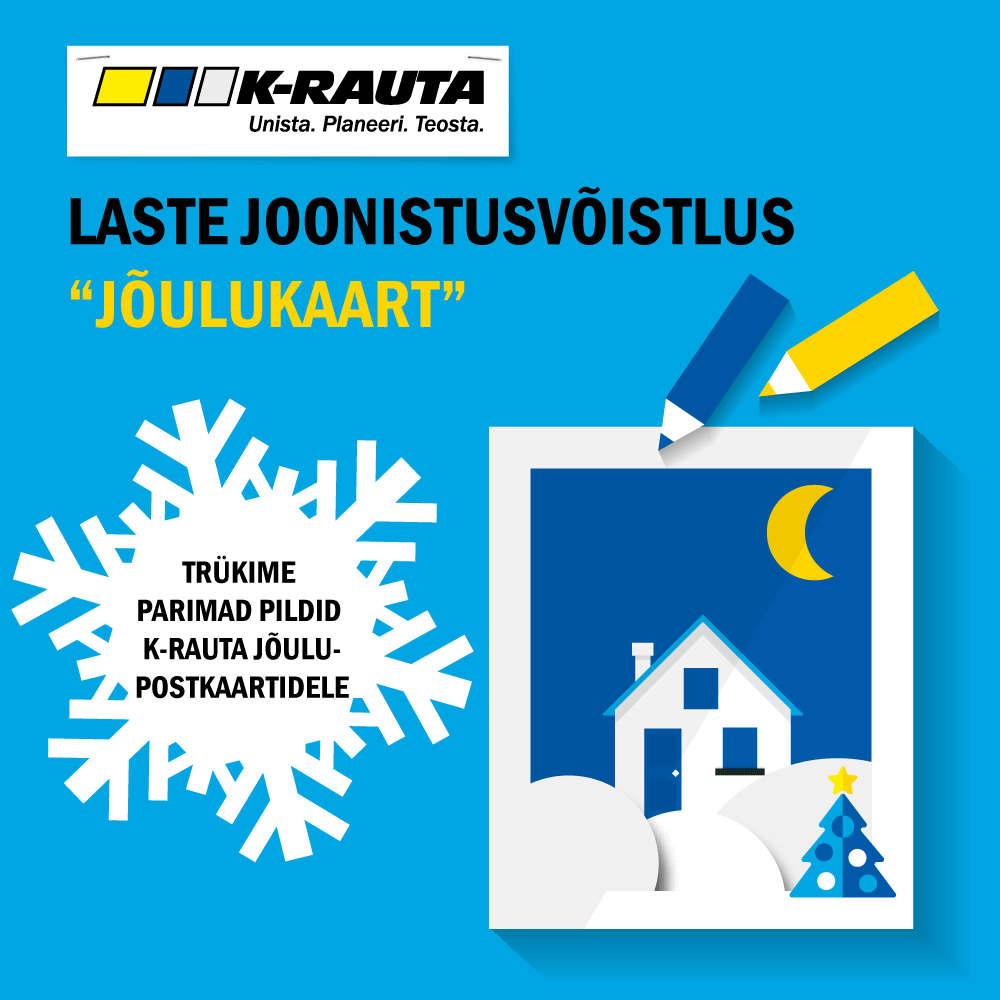 K-rauta JOONISTUSVÕISTLUS lastele 11.-31.10.2017