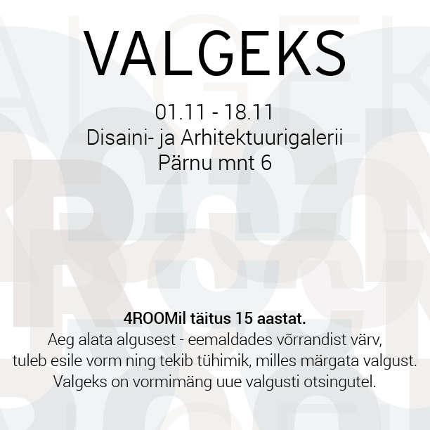 Valgustidisaini näitus VALGEKS kuni 18.11 Tallinnas