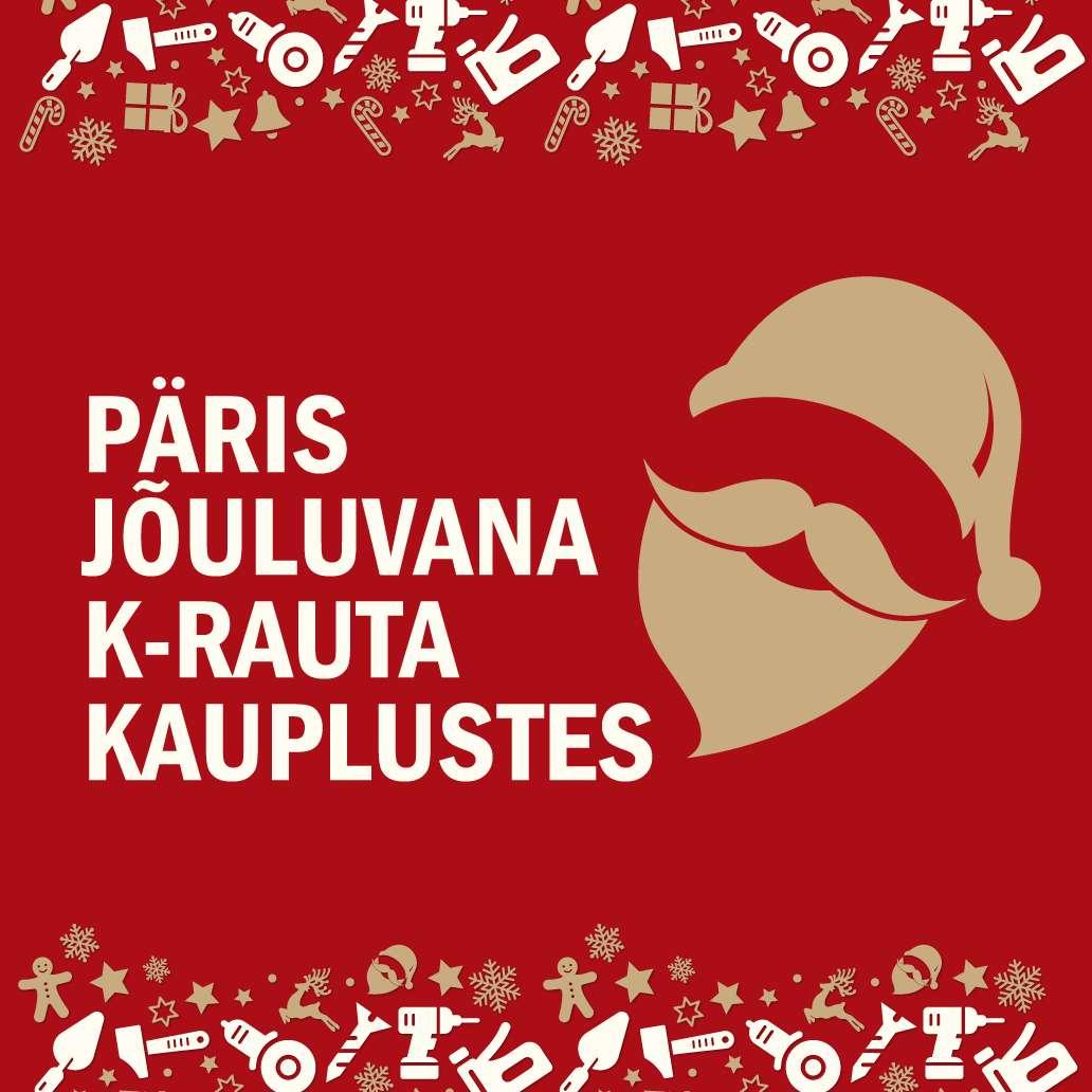 Päris jõuluvana K-rauta kauplustes 3, 10 ja 17 detsember